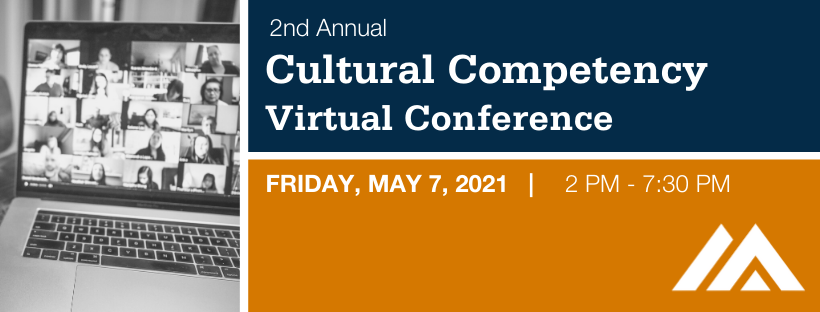 2ns Annual Cultural Competency Virtual Conference Friday May 7, 2021 from 2 PM to 7:30 PM. Photo of a laptop computer with a Zoom screen showing many participants on it.