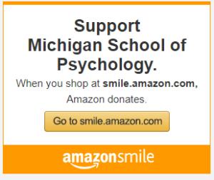 Support Michigan School of Psychology. When you shop at smile.amazon.com, Amazon donates. Go to smile.amazon.com